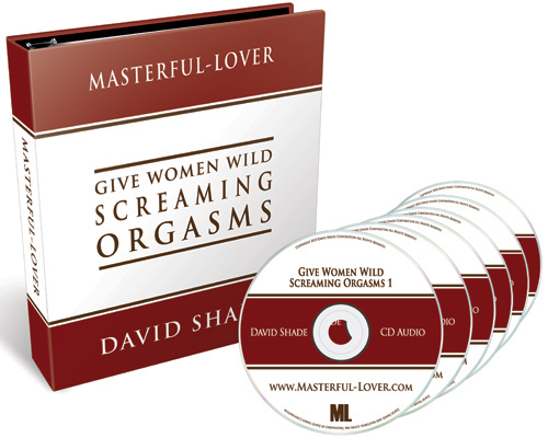 Give Women Wild Screaming Orgasms
