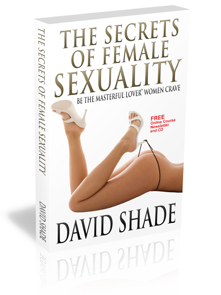 David Shade's Secrets of Female Sexuality